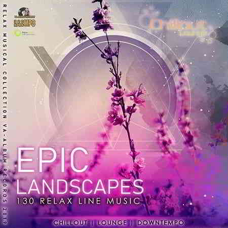 Epic Landscapes: Relax line Music