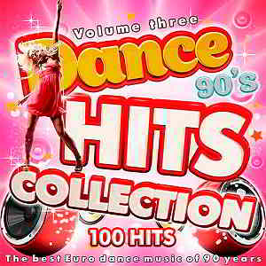 Dance Hits Collection 90s Vol.3 (2019) торрент