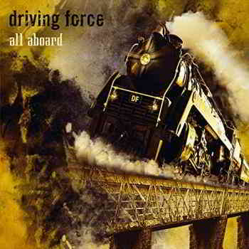 Driving Force - All Aboard (2019) торрент