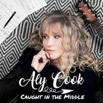 Aly Cook - Caught In The Middle