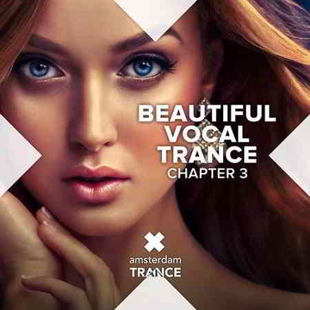 Beautiful Vocal Trance - Chapter 3