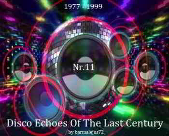Disco Echoes Of The Last Century Nr. 11