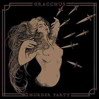 Gracchus - Murder Party (2019) торрент