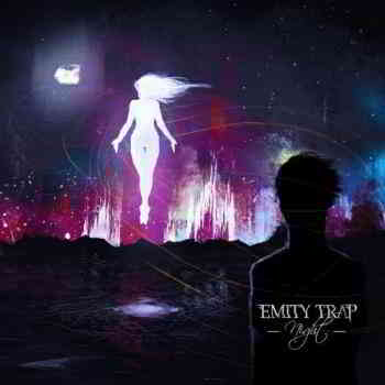 Emity Trap - Night