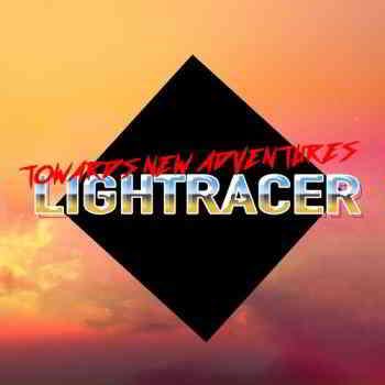 Lightracer - Towards New Adventures (Single) 21.09.2019