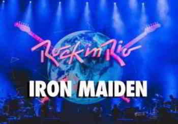 Iron Maiden - Rock in Rio (2019) торрент