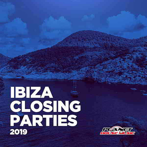Ibiza Closing Parties 2019 [Planet House Music] (2019) торрент