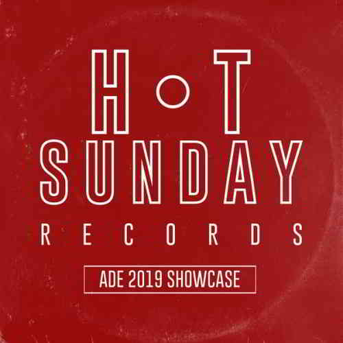 Hot Sunday Records: ADE 2019 Showcase (2019) торрент