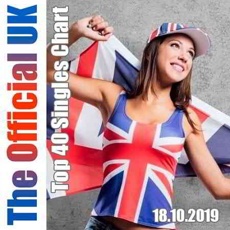 The Official UK Top 40 Singles Chart 18.10.2019 (2019) торрент