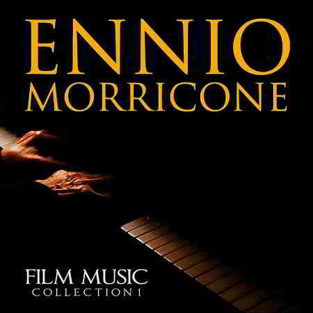 Ennio Morricone - Film Music Collection 1 (2019) торрент