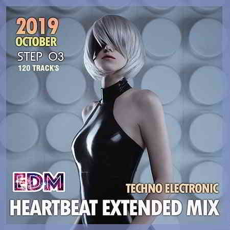 EDM Heartbeat Extended Mix: Techno Electronic Step 03