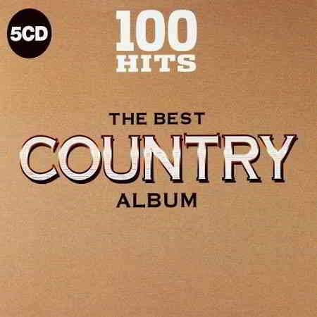 100 Hits The Best Country Album [5CD]