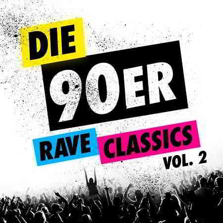 Die 90er Rave Classics Vol.2 [2CD] (2019) торрент