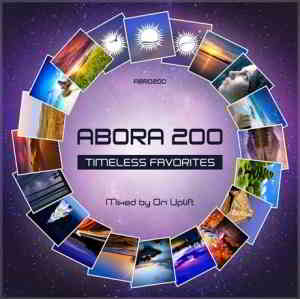 Abora 200 Timeless Favorites (Mixed By Ori Uplift) (2019) торрент