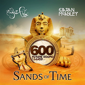 Future Sound Of Egypt 600: Sands Of Time [Mixed By Aly & Fila & Ciaran Mcauley] (2019) торрент