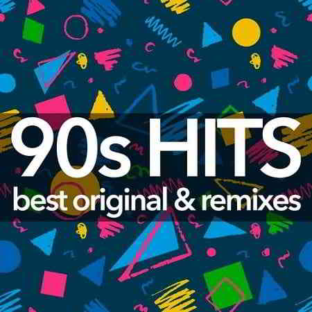 90s Hits - Best Original And Remixes Collection