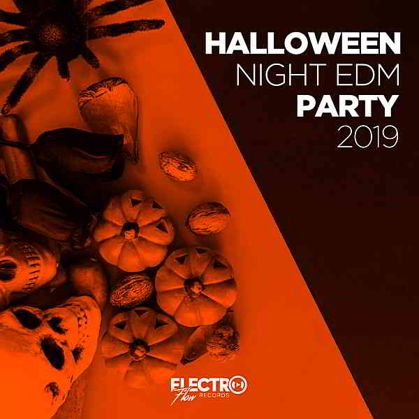 Halloween Night EDM Party 2019 [Electro Flow Records] (2019) торрент