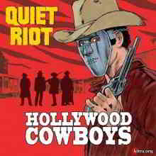 Quiet Riot - Hollywood Cowboys (2019) торрент