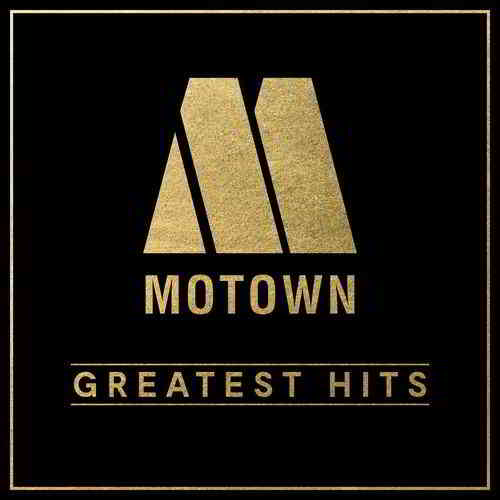 Motown Greatest Hits [3CD] (2019) торрент