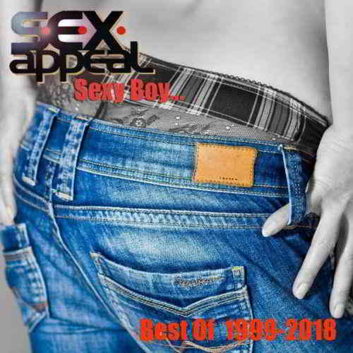 S.E.X. Appeal - Sexy Boy... Best Of (2018) торрент