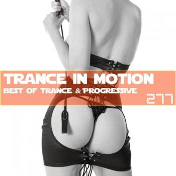 Trance In Motion Vol.277