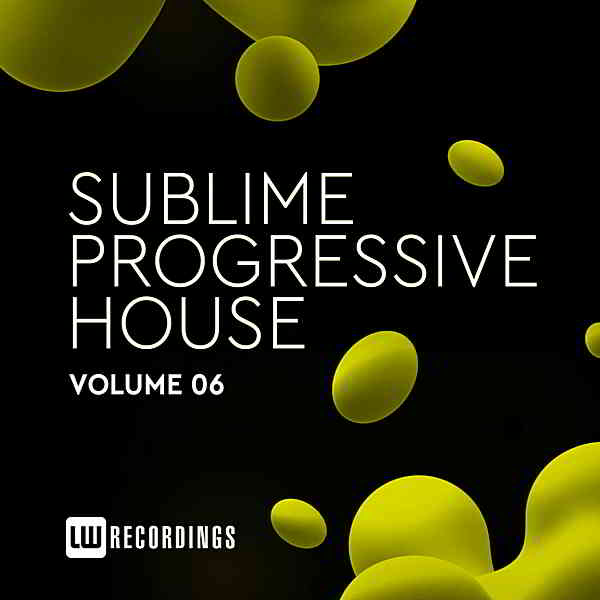 Sublime Progressive House Vol.06