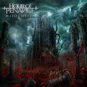 Hour Of Penance - Misotheism (2019) торрент