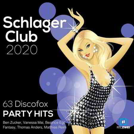 Schlager Club 2020 [63 Discofox Party Hits]