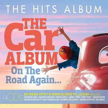 The Hits Album: The Car Album... On The Road Again [4CD] (2019) торрент