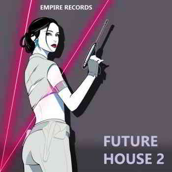 Future House 2 [Empire Records]