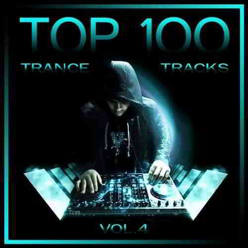 Top 100 Trance Tracks Vol.4 (2019) торрент