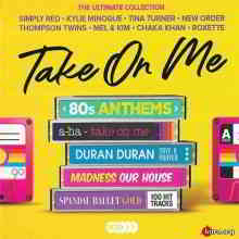 Take On Me: 80s Anthems - The Ultimate Collection [5CD]