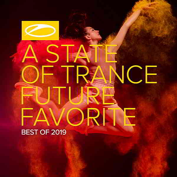 A State Of Trance: Future Favorite Best Of 2019 [Extended Version] (2019) торрент