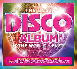 The Best Disco Album In The World... Ever! [3CD]