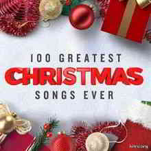 100 Greatest Christmas Songs Ever (Top Xmas Pop Hits) (2019) торрент