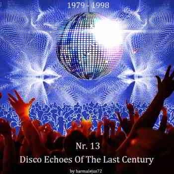 Disco Echoes Of The Last Century Nr. 13