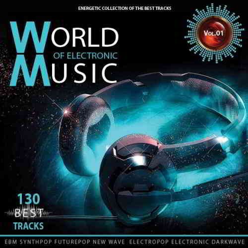 World of Electronic Music Vol.1 (2019) торрент