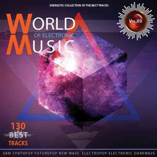 World of Electronic Music Vol.3 (2019) торрент