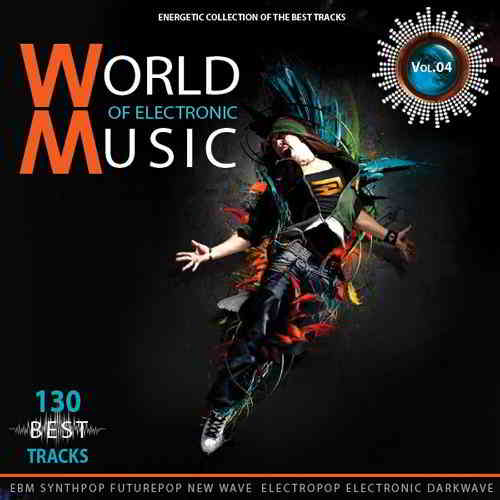 World of Electronic Music Vol.4 (2019) торрент