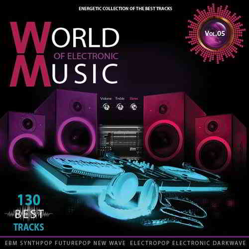 World of Electronic Music Vol.5 (2019) торрент