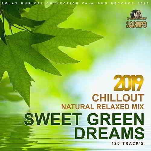 Sweet Green Dreams: Natural Relaxed Mix