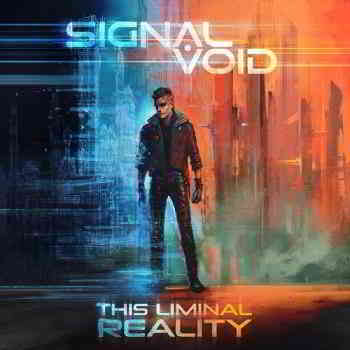 Signal Void - This Liminal Reality