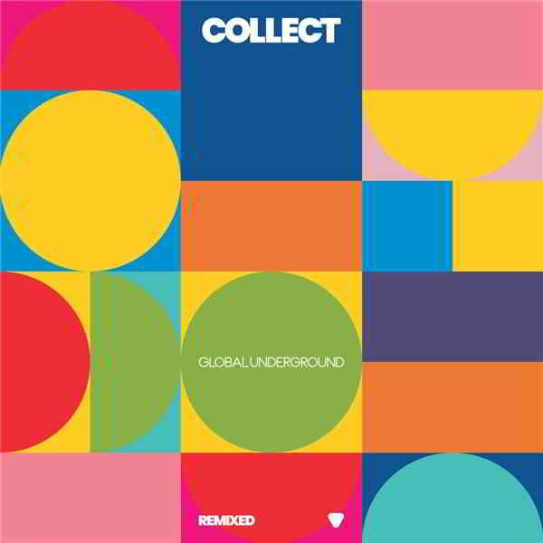 Collect: Global Underground [Remixed] (2020) торрент