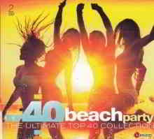 Top 40 Beach Party - The Ultimate Top 40 Collection (2CD) (2019) торрент