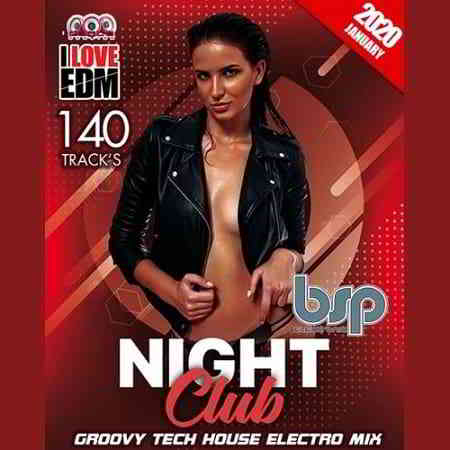 Night Club BSP: Groovy Tech House