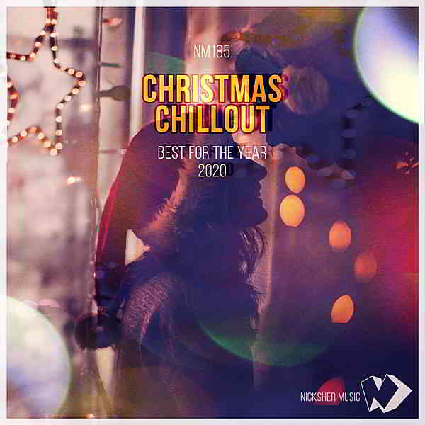 Christmas Chillout: Best For The Year 2020 (2020) торрент