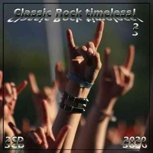 Classic Rock timeless! 2 (2CD)