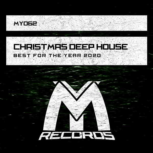 Christmas Deep House: Best For The Year 2020