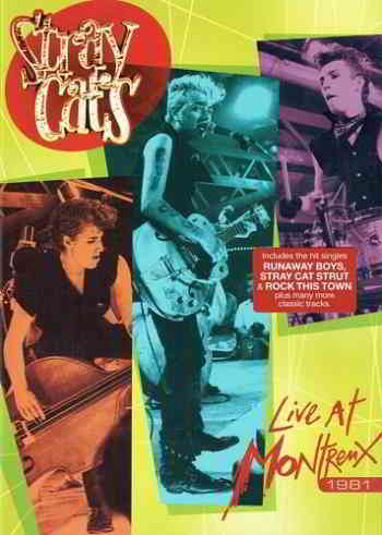 Stray Cats - Live At Montreux