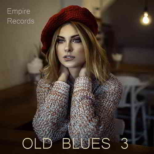 Empire Records: Old Blues 3 (2020) торрент